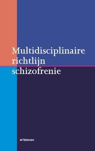 Multidisciplinaire richtlijn schizofrenie 2012